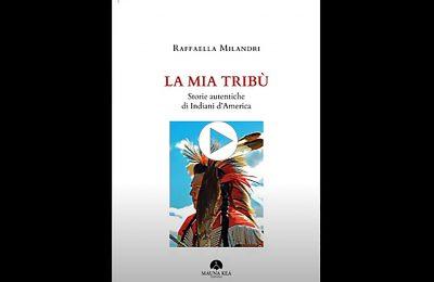 Raffaella Milandri - La mia tribù - libro
